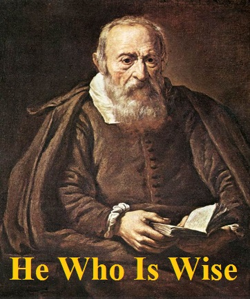 He Who Is wise