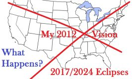 My 2012 Vision – 2017/2024 Eclipses, 2019 Flood, Revelation 12 Sign 9/23/2017